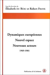Dynamiques européennes. Nouvel espace, nouveaux acteurs, 1969-1981.pdf