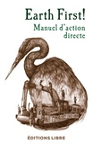 Collectif - Earth First! - Manuel d'action directe.