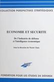 Collectif - Économie et sécurité - De l'industrie de défense à l'intelligence économique.