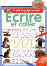 Ecrire et coller. Exercices préparatoires 5-6 ans.pdf