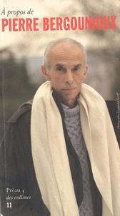 Jacques Réda et Gabriel Bergounioux - Le Préau des collines N° 11 : A propos de Pierre Bergounioux.