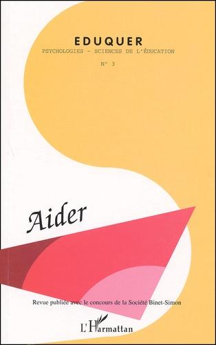 Collectif - Eduquer N° 3 quatrième trimestre 2002 : Aider.