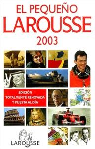 Alixetmika.fr El Pequeño Larousse. Edition 2003 Image