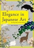 Collectif - Elegance In Japanese Art.