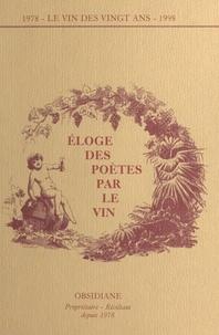 Collectif - Eloge des poetes par le vin.