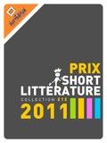Collectif : Emmanuel Alix, Endymion, Marie - Prix de la short Littérature - Collection été 2011.
