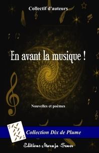 Collectif - En avant la musique !.