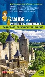 Collectif - En route pour Aude et les Pyrénées-Orientales.