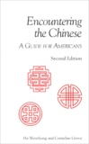 Collectif - Encountering the Chinese - A Guide for Americans, Second Edition.