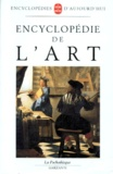 Collectif - Encyclopédie de l'art.