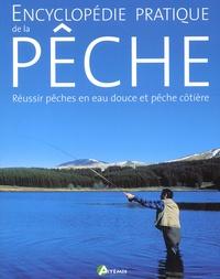 Encyclopédie pratique de la pêche. Réussir pêches en eau douce et pêche côtière.pdf