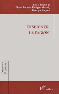 Enseigner la région. Actes du Colloque International IUFM de Montpellier 4-5 février 2000.pdf