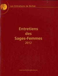Collectif - Entretiens des Sages-Femmes.