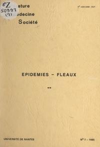 Collectif et  Université de Nantes - Épidémies, fléaux.