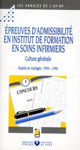 EPREUVES DADMISSIBILITE EN INSTITUT DE FORMATION EN SOINS INFIRMIERS. - Culture générale, Sujets et corrigés 1993-1996.pdf
