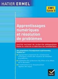 Collectif et Roland Charnay - Ermel - Apprentissages numériques et résolution de problèmes CM1.