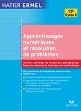 Collectif - Ermel - Apprentissages numériques et résolution de problèmes CP Ed. 2005.