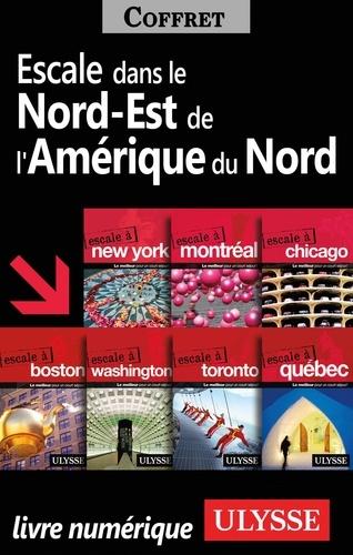 ESCALE A  Escales dans le Nord-Est de l'Amérique du Nord