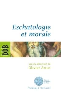 Collectif - Eschatologie et morale.