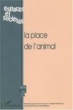 Collectif - Espaces et sociétés N° 110-111  3-4/2002 : La place de l'animal.