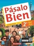 Collectif - Espagnol 2e Bac Pro Pasalo bien.