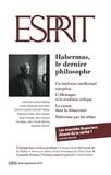 Collectif - Esprit août-septembre 2015 - Habermas, le dernier philosophe.