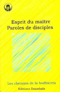 Collectif - Esprit du maître, paroles de disciples.