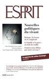 Collectif - Esprit janvier 2015 - Nouvelles politiques du vivant.