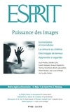 Collectif - Esprit Juin 2016 - Puissance des images.