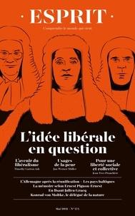 Collectif - ESPRIT - L'IDÉE LIBÉRALE EN QUESTION - Mai 2021.