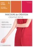 Collectif - Etapes de mode - Tome 1, Parcours de création.