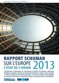 Collectif - Etat de l'Union 2013, rapport Shuman sur l'Europe.