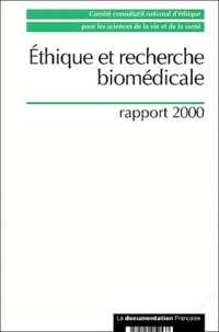 Collectif - Ethique et recherche biomédicale - Rapport 2000.