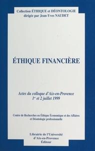 Collectif - Éthique financière.