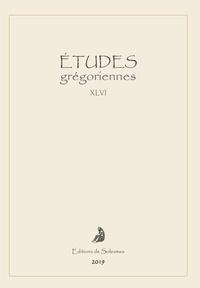 Accentsonline.fr Etudes grégoriennes N° XLVI/2019 Image