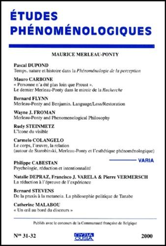 Collectif - Etudes phénoménologiques N°31-32/2000 : Maurice Merleau-Ponty.