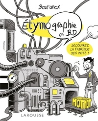 Collectif - ETYMO-GRAPHIE, Voyage parmi les mots en BD.