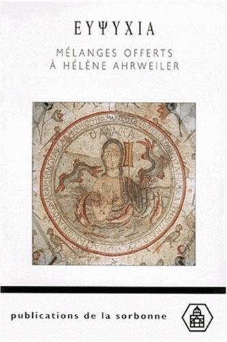 Eupsychia. Mélanges offerts à Hélène Ahrweiler, 2 volumes