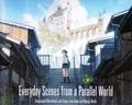 Collectif - Everyday scenes from a parallel world - Edition bilingue anglais-japonais.