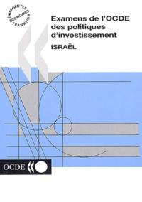 Collectif - Examens de l'OCDE des politiques d'investissement : Israël.