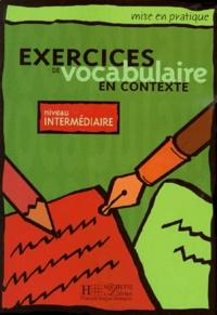 Exercices de vocabulaire en contexte. Niveau intermédiaire -  pdf epub