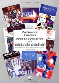 Collectif - Expériences, exercices pour la formation des délégués d'élèves.