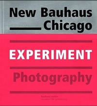 Experiment new Bauhaus photography Chicago.pdf