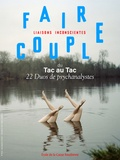 Collectif et Christiane Alberti - Faire couple. Du tac au tac, 22 duos de psychanalystes.