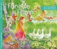 Collectif - Fanette et filipin n°28 printemps 2020 - Vivre les saisons avec les 3-10 ans 2020.