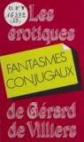 Collectif - Fantasmes conjugaux.