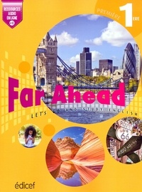 Collectif - Far Ahead 1ère Student's book - Let's go and study English.