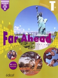 Collectif - Far Ahead Terminale Student's book - Let's go and study English.