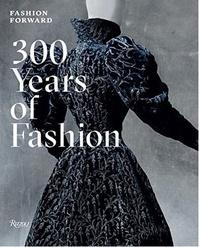 Fashion Forward - 300 Years of Fashion.pdf