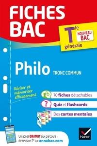 Collectif - Fiches bac Philosophie Tle (tronc commun) - nouveau programme de Terminale (2020-2021).